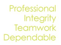 Professional Integrity Teamwork Dependable